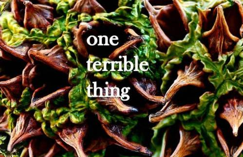 One Terrible Thing